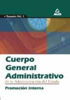 Viamistica.es Cuerpo General Administrativo De La Administracion Del Estado. Pr Omocion Interna: Temario (Vol. I) Image