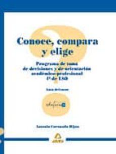 Viamistica.es Conoce, Compara Y Elige: Programa De Toma De Decisiones Academica S Para 4º De Eso. Guia Del Tutor Image