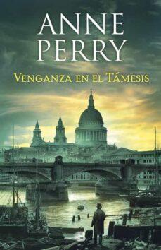 Descarga de libros de amazon como se quiebra el crack VENGANZA EN EL TAMESIS (DETECTIVE WILLIAM MONK 22) (Spanish Edition)