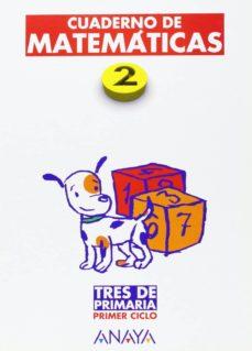 Geekmag.es Cuaderno De Matematicas 2 1er Ciclo Tres De Primaria Ed 2004 Image
