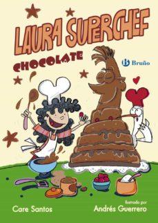 laura superchef: chocolate-care santos-9788469603840