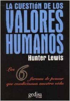 la cuestion de los valores-lewis hunter-9788474325140