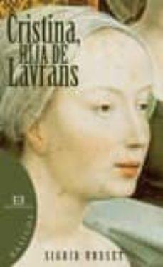 Libros de descarga de audio gratis CRISTINA, HIJA DE LAVRANS en español 9788474908640 PDF de SIGRID UNDSET