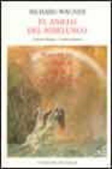 Inmaswan.es El Anillo Del Nibelungo (Ed. Bilingüe): El Oro Del Rin; La Walkyr Ia; Sigfrido; El Ocaso De Los Dioses Image