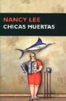 chicas muertas-nancy lee-9788477652540