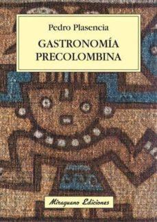 gastronomia precolombina-carlos r. brañanova-9788478133840
