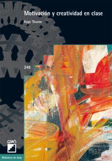 motivación y creatividad en clase (ebook)-kaye thorne-9788478277384