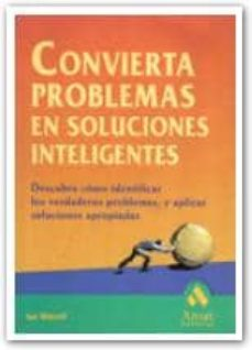 Titantitan.mx Convierta Problemas En Soluciones Inteligentes: Descubra Como Ide Ntificar Los Verdaderos Problemas Y Aplicar Soluciones Apropiadas Image