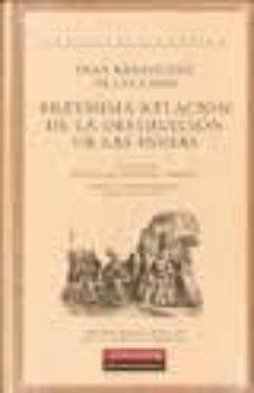 brevisima relacion de la destruccion de las indias-bartolome de las casas-9788481098440