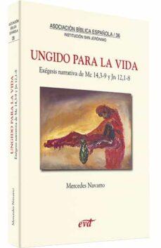 UNGIDO PARA LA VIDA: EXEGESIS NARRATIVA DE MC 14, 3-9 Y JN 12, 1 ...