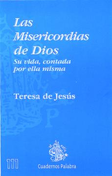 las misericordias de dios (2ª ed.)-santa teresa de jesus-9788482394640