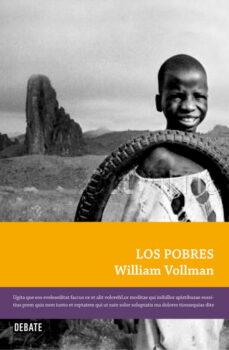 los pobres-william t. vollman-9788483068540