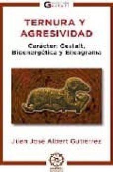 Cronouno.es Ternura Y Agresividad. Caracter: Gestalt, Bioenergetica Y Eneagra Ma Image