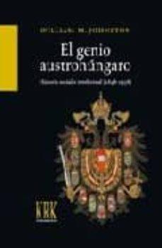 el genio austrohungaro: historia social e intelectual (1848-1938)-william johnston-9788483671740