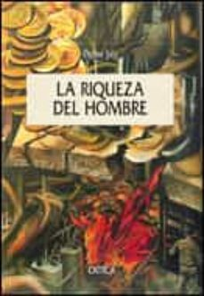 Padella.mx La Riqueza Del Hombre Image