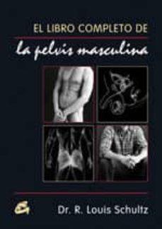Permacultivo.es El Libro Completo De La Pelvis Masculina Image