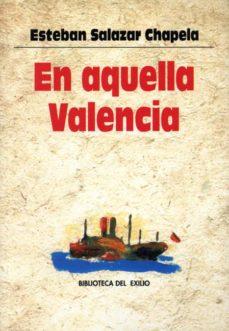 Libros de texto electrónicos para descarga gratuita. EN AQUELLA VALENCIA en español