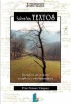 Chapultepecuno.mx Sobre Los Textos: Estudios De Poesia Española Contemporanea Image