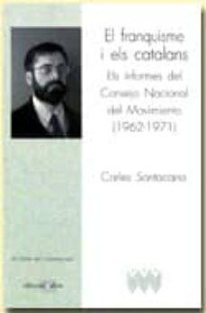 Permacultivo.es El Franquisme I Els Catalans: Els Informes Del Consejo Nacional D El Movimiento (1962-1971) Image