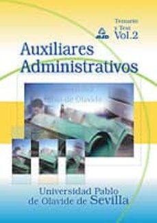 Encuentroelemadrid.es Auxiliares Administrativos De La Universidad Pablo De Olavide De Sevilla: Temario Y Test (Vol. Ii) Image