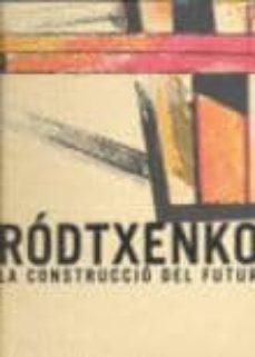 Bressoamisuradi.it Rodtxenko: La Construccio Del Futur Image