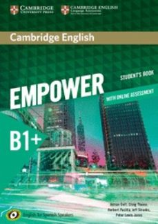 Descargar gratis epub ebooks torrents CAMBRIDGE ENGLISH EMPOWER FOR SPANISH SPEAKERS B1+ STUDENT S BOOK WITH ONLINE ASSESSMENT AND PRACTICE