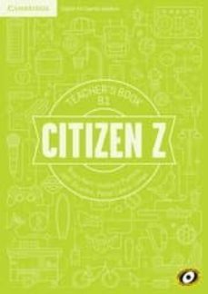 Audiolibros gratis para reproductores de mp3 descarga gratuita CITIZEN Z B1 TEACHER S BOOK en español  9788490363140 de HERBERT PUCHTA