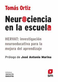 neurociencia en la escuela (ebook-epub) (ebook)-tomas ortiz-9788491078340