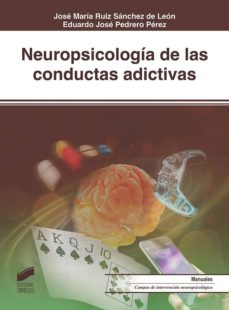 Relaismarechiaro.it Neuropsicologia De Las Conductas Adictivas Image