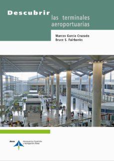 Descargar DESCUBRIR LAS TERMINALES AEROPORTUARIAS gratis pdf - leer online
