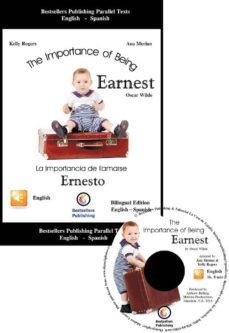 Vinisenzatrucco.it La Importancia De Llamarse Ernesto = The Importance Of Being Earn Est(ed. Bilingüe Ingles-español) (Incluye Cd) Image