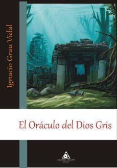 Ojpa.es El Oraculo Del Dios Gris Image