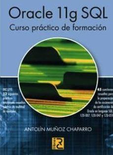 Descargar ORACLE 11G SQL: CURSO PRACTICO DE FORMACION gratis pdf - leer online