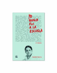 Descargar YO NUNCA FUI A LA ESCUELA gratis pdf - leer online