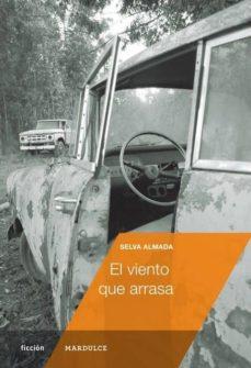 Descargar libros de audio en francés gratis EL VIENTO QUE ARRASA en español PDF de SELVA ALMADA 9788494286940