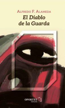 Libros google descarga gratuita EL DIABLO DE LA GUARDA