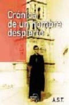 Noticiastoday.es Cronica De Un Hombre Despierto Image