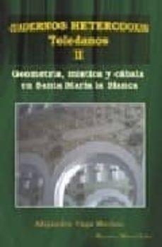 Geekmag.es Geometria, Mistica Y Cabala En Santa Maria La Blanca: Cuadernos H Eterodoxos Toledanos Ii Image