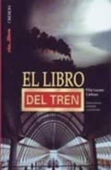 el libro del tren-pilar lozano carbayo-9788496052840