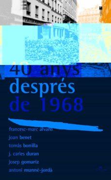 Upgrade6a.es 40 Anys Despres De 1968 Image