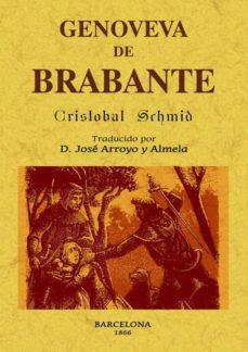 Libros google descarga gratuita GENOVEVA DE BRABANTE (ED. FACSIMIL) de CRISTOBAL SCHMID (Literatura española) 9788497618540