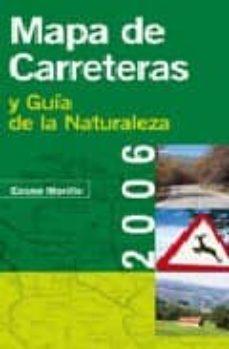 Ojpa.es Mapa De Carreteras Y Guia De La Naturaleza De España 2006 (1:4000 00) (Guias Singulares) Image