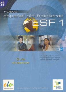 Srazceskychbohemu.cz Esf 1: Nuevo Español Sin Fronteras: Guia Didactica Image