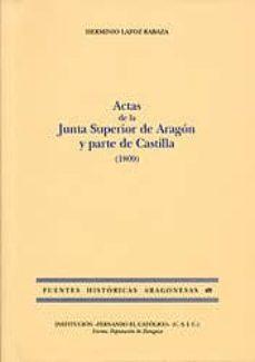 Costosdelaimpunidad.mx Actas De La Junta Superior De Aragon Y Parte De Castilla (1809) Image