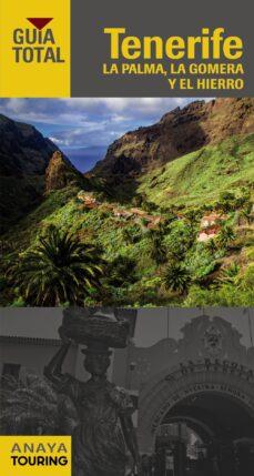 tenerife, la palma, la gomera y el hierro 2016 (guia total) (4ª ed.)-9788499357140