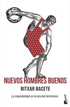 Valentifaineros20015.es Nuevos Hombres Buenos: La Masculinidad En La Era Del Feminismo Image