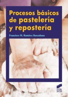 libro procesos basicos de pasteleria y reposteria pdf