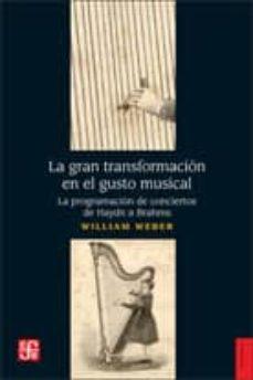 la gran transformacion en el gusto musical-william weber-9789505578740