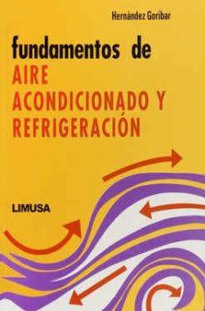 Descargar FUNDAMENTOS DE AIRE ACONDICIONADO Y REFRIGERACION gratis pdf - leer online