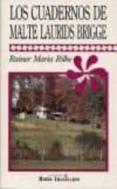 los cuadernos de malte laurids brigge-rainer maria rilke-9789706330840